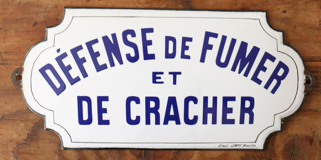 """Résultat de recherche d'images pour """"DEFENSE DE CRACHER"""""""